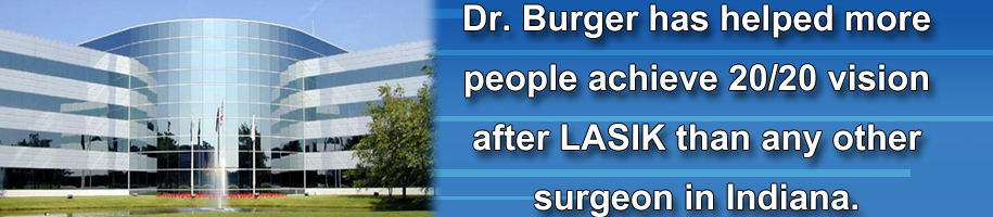 Fort Wayne's most experienced LASIK surgeon